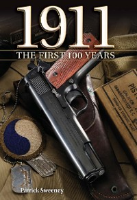 Cover 1911 The First 100 Years