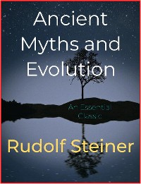 Cover Ancient Myths and Evolution