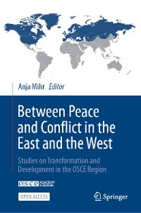 Cover Between Peace and Conflict in the East and the West