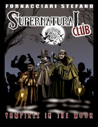 Cover The Supernatural Club: Vampires in the Moor