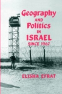 Cover Geography and Politics in Israel Since 1967