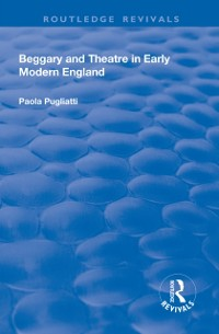Cover Beggary and Theatre in Early Modern England
