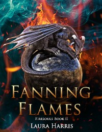 Cover Fanning Flames: Firesouls Book 2