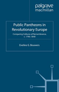 Cover Public Pantheons in Revolutionary Europe