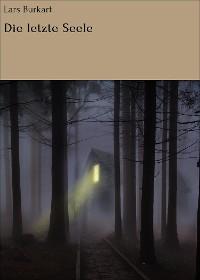 Cover Die letzte Seele