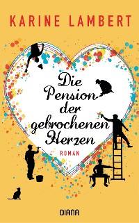 Cover Die Pension der gebrochenen Herzen