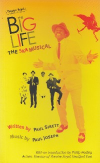 Cover The Big Life: The Ska Musical