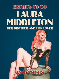 Cover Laura Middleton: Her Brother and her Lover