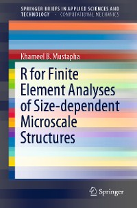 Cover R for Finite Element Analyses of Size-dependent Microscale Structures