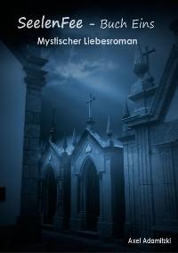Cover SeelenFee - Buch Eins