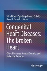 Cover Congenital Heart Diseases: The Broken Heart