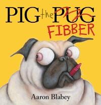 Cover Pig the Fibber