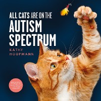 Cover All Cats Are on the Autism Spectrum