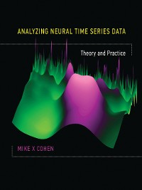 Cover Analyzing Neural Time Series Data