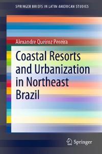 Cover Coastal Resorts and Urbanization in Northeast Brazil