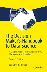 Cover The Decision Maker's Handbook to Data Science