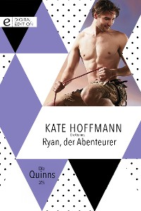 Cover Die Quinns: Ryan, der Abenteurer