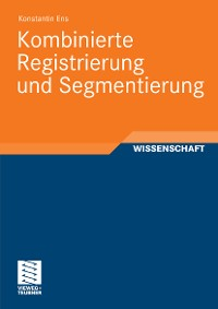 Cover Kombinierte Registrierung und Segmentierung