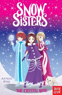 Cover Snow Sisters: The Crystal Rose