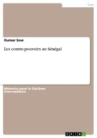 Cover Les contre-pouvoirs au Sénégal