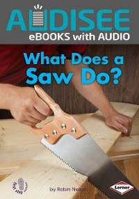 Cover What Does a Saw Do?
