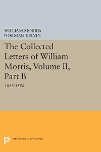 Cover The Collected Letters of William Morris, Volume II, Part B