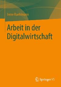 Cover Arbeit in der Digitalwirtschaft