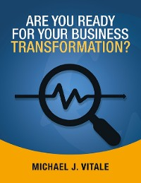 Cover Are You Ready for Your Business Transformation?