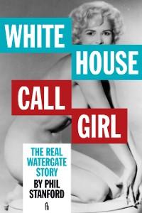 Cover White House Call Girl