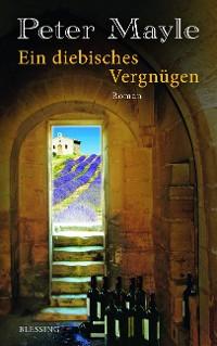 Cover Ein diebisches Vergnügen