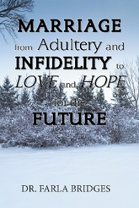 Cover Marriage from Adultery and Infidelity to Love and Hope for the Future