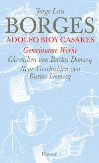 Cover Gesammelte Werke in zwölf Bänden. Band 12: Der gemeinsamen Werke zweiter Teil