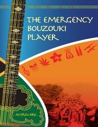 Cover The Emergency Bouzouki Player