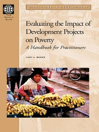 Cover Evaluating the Impact of Development Projects on Poverty