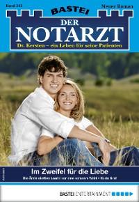 Cover Der Notarzt 343 - Arztroman