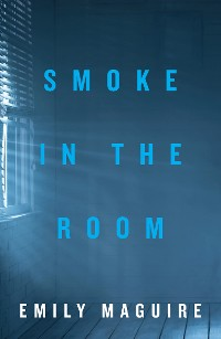 Cover Smoke in the Room