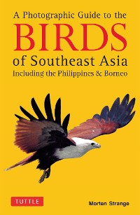 Cover Photographic Guide to the Birds of Southeast Asia