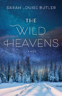 Cover The Wild Heavens