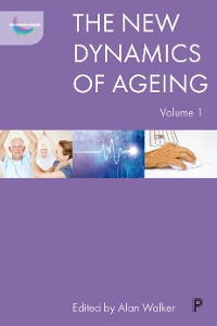 Cover The New Dynamics of Ageing Volume 1