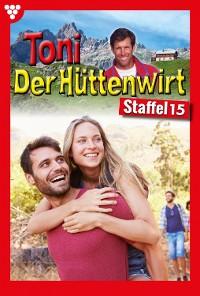Cover Toni der Hüttenwirt Staffel 15 – Heimatroman