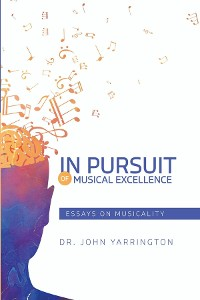 Cover IN PURSUIT OF MUSICAL EXCELLENCE