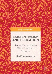 Cover Existentialism and Education