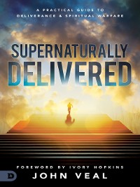 Cover Supernaturally Delivered