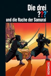 Cover Die drei ??? und die Rache der Samurai (drei Fragezeichen)