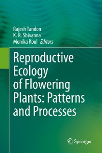 Cover Reproductive Ecology of Flowering Plants: Patterns and Processes
