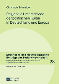 Cover Regionale Unterschiede der politischen Kultur in Deutschland und Europa
