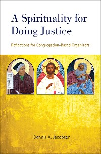 Cover A Spirituality for Doing Justice