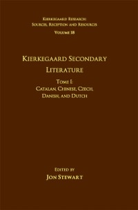 Cover Volume 18, Tome I: Kierkegaard Secondary Literature