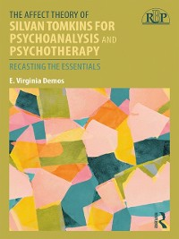 Cover Affect Theory of Silvan Tomkins for Psychoanalysis and Psychotherapy