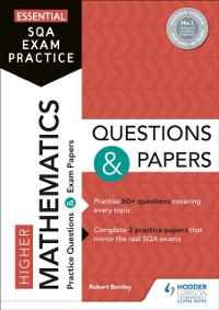 Cover Essential SQA Exam Practice: Higher Mathematics Questions and Papers